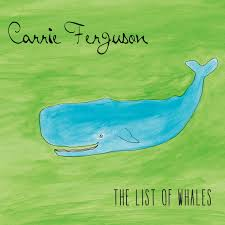 Carrie Ferguson - The List of Whales