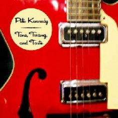 Tone, Taste, and Twang by Pete Kennedy